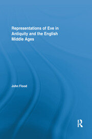 Representations of Eve in Antiquity and the English Middle Ages - 1st Edition book cover