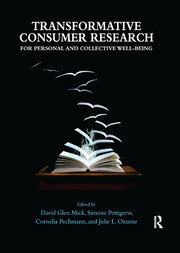 Transformative Consumer Research for Personal and Collective Well-Being - 1st Edition book cover