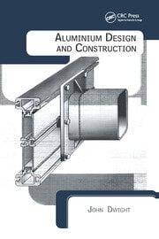 Aluminium Design and Construction - 1st Edition book cover