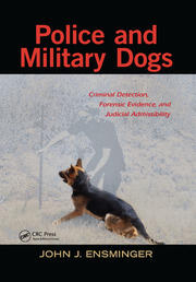 Police and Military Dogs - 1st Edition book cover