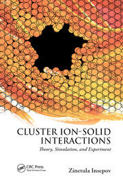 Cluster Ion-Solid Interactions - 1st Edition book cover