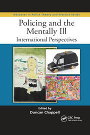 Policing and the Mentally Ill - 1st Edition book cover