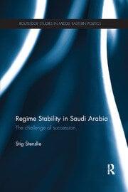 Regime Stability in Saudi Arabia - 1st Edition book cover