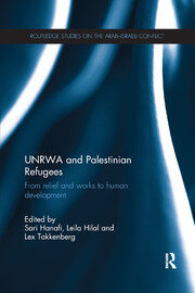 UNRWA and Palestinian Refugees - 1st Edition book cover