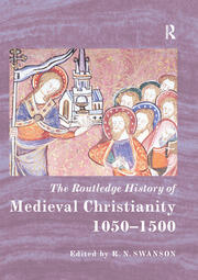The Routledge History of Medieval Christianity - 1st Edition book cover