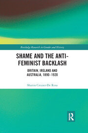 Shame and the Anti-Feminist Backlash - 1st Edition book cover