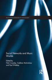 Social Networks and Music Worlds - 1st Edition book cover