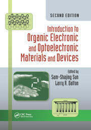 Introduction to Organic Electronic and Optoelectronic Materials and Devices - 2nd Edition book cover