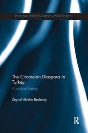 The Circassian Diaspora in Turkey - 1st Edition book cover