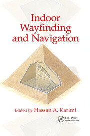Indoor Wayfinding and Navigation - 1st Edition book cover