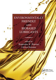 Environmentally Friendly and Biobased Lubricants - 1st Edition book cover