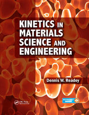 Kinetics in Materials Science and Engineering - 1st Edition book cover