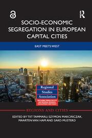 Socio-Economic Segregation in European Capital Cities - 1st Edition book cover