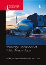 Routledge Handbook of Public Aviation Law - 1st Edition book cover