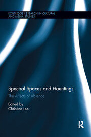 Spectral Spaces and Hauntings - 1st Edition book cover