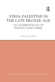 Syria-Palestine in The Late Bronze Age - 1st Edition book cover