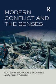 Modern Conflict and the Senses - 1st Edition book cover