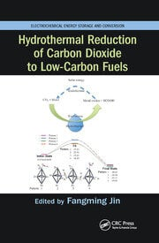 Hydrothermal Reduction of Carbon Dioxide to Low-Carbon Fuels - 1st Edition book cover