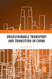 Unsustainable Transport and Transition in China - 1st Edition book cover