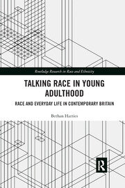 Talking Race in Young Adulthood - 1st Edition book cover