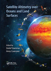 Satellite Altimetry Over Oceans and Land Surfaces - 1st Edition book cover