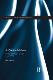 US-Pakistan Relations - 1st Edition book cover