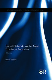 Social Networks as the New Frontier of Terrorism - 1st Edition book cover