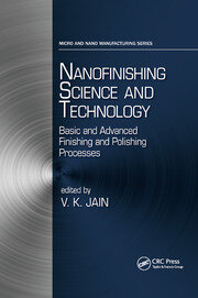 Nanofinishing Science and Technology - 1st Edition book cover
