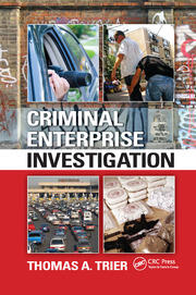 Criminal Enterprise Investigation - 1st Edition book cover