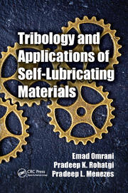 Tribology and Applications of Self-Lubricating Materials - 1st Edition book cover