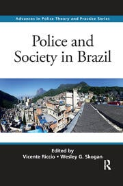 Police and Society in Brazil - 1st Edition book cover