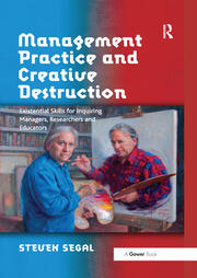 Management Practice and Creative Destruction - 1st Edition book cover