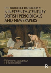 The Routledge Handbook to Nineteenth-Century British Periodicals and Newspapers - 1st Edition book cover