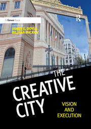 The Creative City : Vision and Execution - 1st Edition book cover