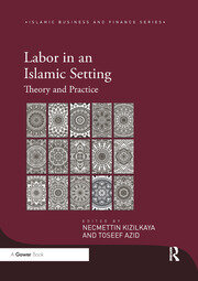 Labor in an Islamic Setting - 1st Edition book cover