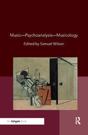 Music�Psychoanalysis�Musicology - 1st Edition book cover