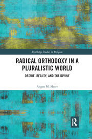 Radical Orthodoxy in a Pluralistic World - 1st Edition book cover