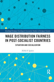 Wage Distribution Fairness in Post-Socialist Countries - 1st Edition book cover