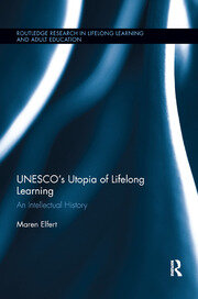 UNESCO�s Utopia of Lifelong Learning - 1st Edition book cover