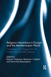 Religious Interactions in Europe and the Mediterranean World - 1st Edition book cover