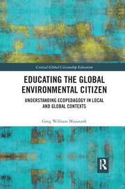 Educating the Global Environmental Citizen - 1st Edition book cover