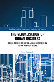 The Globalisation of Indian Business - 1st Edition book cover