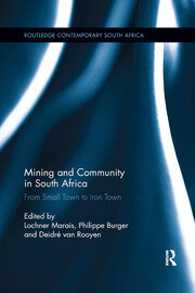 Mining and Community in South Africa - 1st Edition book cover