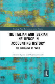 The Italian and Iberian Influence in Accounting History - 1st Edition book cover