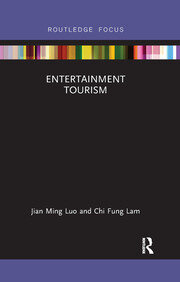 Entertainment Tourism - 1st Edition book cover