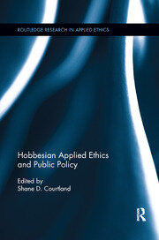 Hobbesian Applied Ethics and Public Policy - 1st Edition book cover