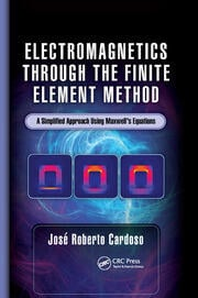 Electromagnetics through the Finite Element Method - 1st Edition book cover
