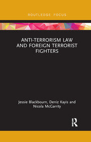 Anti-Terrorism Law and Foreign Terrorist Fighters - 1st Edition book cover