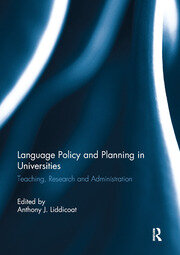 Language Policy and Planning in Universities - 1st Edition book cover