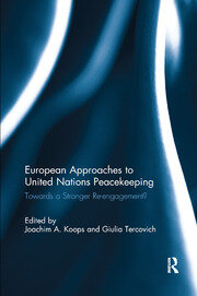 European Approaches to United Nations Peacekeeping - 1st Edition book cover